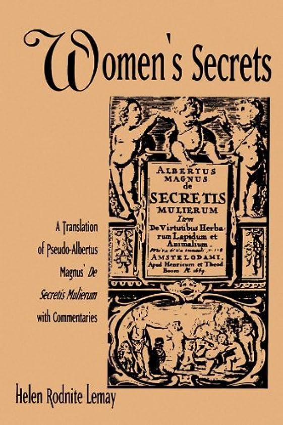 航空機ベストはげWomen's Secrets: A Translation of Pseudo-Albertus Magnus's De Secretis Mulierum With Commentaries (Suny Series in Medieval Studies)