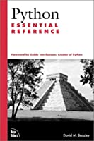 Python Essential Reference (New Riders Professional Library)