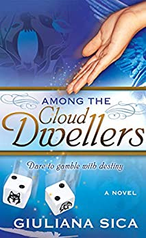 Among the Cloud Dwellers (Entrainment Serie Book 1) by [Sica, Giuliana]