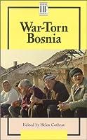 War-torn Bosnia (History Firsthand)