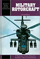 Military Rotorcraft (Brassey's New Battlefield Weapons Systems & Technology Series into the 21st Century)