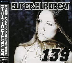 スーパー・ユーロビート VOL.139