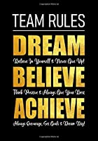 Team Rules - Dream - Believe - Achieve: Motivational Company Gifts for Employees - Coworkers - Office Staff Members | Inspirational Teamwork Gift (Thank You Gifts for Employees)
