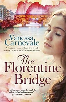 The Florentine Bridge by [Carnevale, Vanessa]