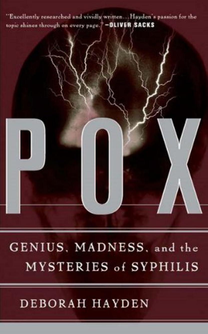 観光王女美容師Pox: Genius, Madness, And The Mysteries Of Syphilis (English Edition)