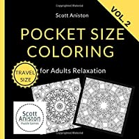 Pocket Size Coloring: Mini Coloring Books (Calm and Stress Relief Patterns)