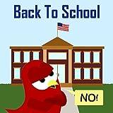 Back to School - NO! (Sammy the Bird Book) (English Edition)