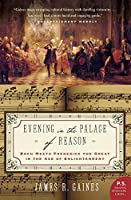 Evening in the Palace of Reason: Bach Meets Frederick the Great in the Age of Enlightenment (P.S.)