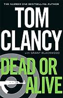 Dead or Alive (Jack Ryan Jr 2)