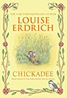 Chickadee (Birchbark House)