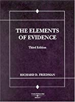 Elements of Evidence (American Casebook)