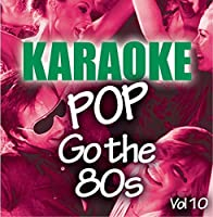 Karaoke Bash: Pop Go The 80s Vol 10【CD】 [並行輸入品]