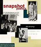 Snapshot Poetics: A Photographic Memoir of the Beat Era