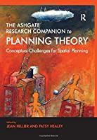 The Ashgate Research Companion to Planning Theory: Conceptual Challenges for Spatial Planning (Ashgate Research Companions) [並行輸入品]