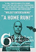 6 Dynamic Laws For Success In Life, Love And Money [DVD]