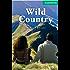 Wild Country Level 3 Lower Intermediate (Cambridge English Readers): Lower Intermediate Level 3