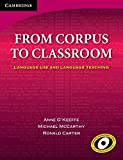 From Corpus to Classroom: Language Use and Language Teaching (Cambridge Language Teaching Li)