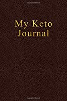 Keto Diet Tracker for Women: A 90 Day Daily Ketogenic Journal - Diet Record Log and Weight Loss - Macros & Meal Tracking - Healthy Food Diary - Elegant Leather with Gold lettering