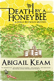 Death By A HoneyBee 1 (Josiah Reynolds Mysteries) by [Keam, Abigail]