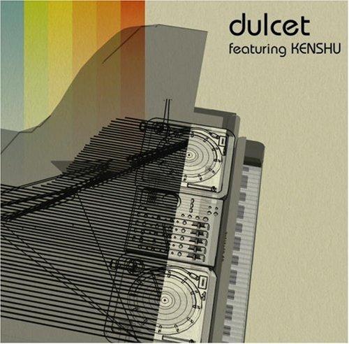 dulcet featuring KENSHU