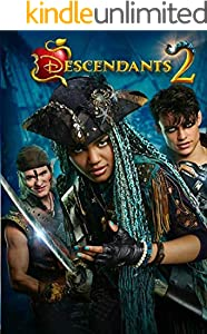 Descendants 2: The Complete Screenplays (English Edition)