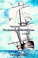 The Journey of Misella Cross