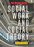 Cover of Social Work and Social Theory: Making connections