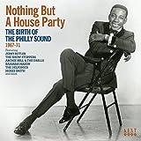 ハウス・パーティ~フィリー・サウンドの誕生 1967-71