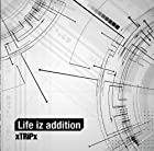 Life iz addition (通常盤)()