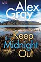 Keep The Midnight Out: A DCI Lorimer Novel (William Lorimer)