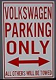 メタルストリートサインVolkswagen Parking Only 12?X 18