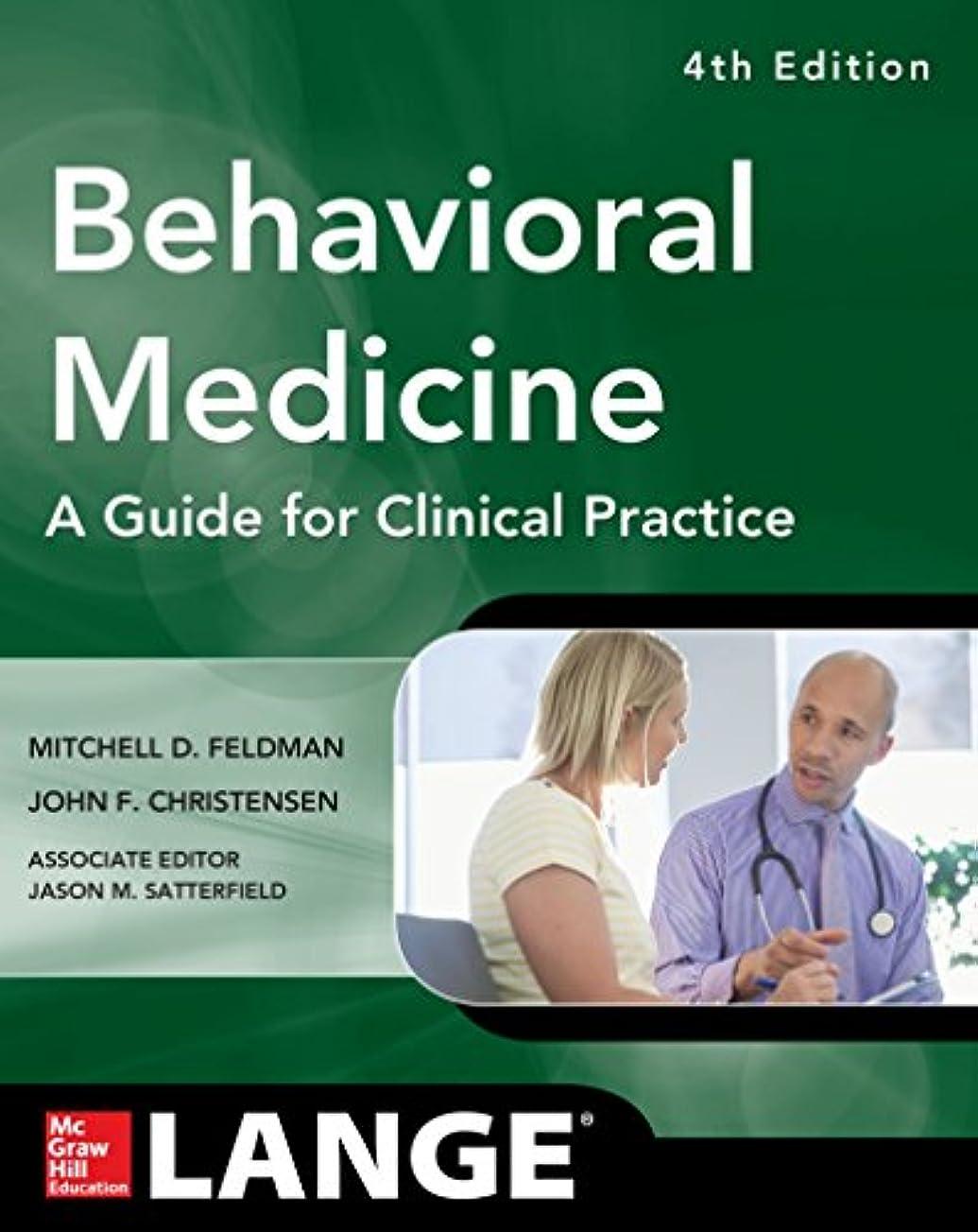 アルファベット顔料プレビューBehavioral Medicine A Guide for Clinical Practice 4/E (English Edition)