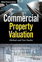 Commercial Property Valuation: Methods and Case Studies (Wiley Finance)