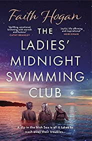 The Ladies' Midnight Swimming Club: an uplifting, emotional story set in the sweeping Irish countryside pe