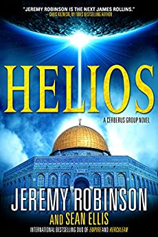Helios (Cerberus Group Book 2) by [Robinson, Jeremy, Ellis, Sean]