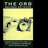 Orbsessions Vol.3: Baghdad Batteries