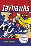 Tales from the Jayhawks Hardwood: A Collection of the Greatest Kansas Basketball Stories Ever Told