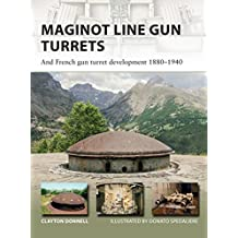 Amazon weapons warfare kindle store conventional maginot line gun turrets and french gun turret development 18801940 new vanguard fandeluxe Choice Image