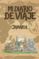 Mi Diario De Viaje Jamaica: 6x9 Diario de viaje I Libreta para listas de tareas I Regalo perfecto para tus vacaciones en Jamaica