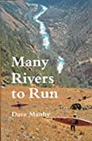 Many Rivers to Run