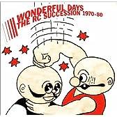 THE RC SUCCESSION BEST ALBUM WONDERFUL DAYS 1970-80