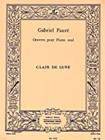 Gabriel Fauré: Clair De Lune Op.46 No.2. For ピアノ