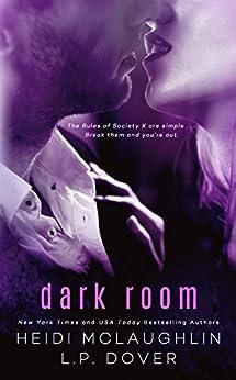 Dark Room: A Society X Novel by [Dover, L.P., McLaughlin, Heidi]