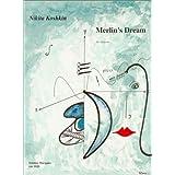Nikita Koshkin: Merlin's Dream