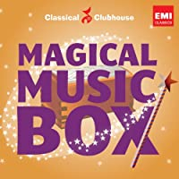 Magical Music Box (Classical Clubhouse)