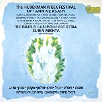 Huberman Week Festival 30th Anniversary by Benyamini