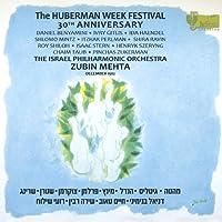 Huberman Week Festival 30th Anniversary by Benyamini