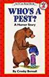 Who's a Pest?: A Homer Story (I Can Read Book 2)