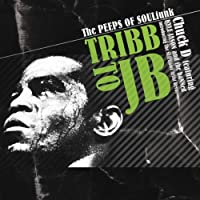 Tribb to Jb by Chuck D & The Slamjamz Artist Revue
