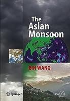 The Asian Monsoon (Springer Praxis Books)